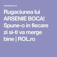 Rugaciunea lui ARSENIE BOCA! Spune-o in fiecare zi si-ti va merge bine | ROL.ro Relaxing Music, Food To Make, Prayers, Medicine, Faith, Recipes, Decor, Cots, Calming Music