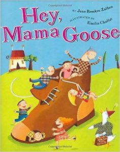 Hey, Mama Goose: Jane Breskin Zalben, Emilie Chollat: 9780525470977: Amazon.com: Books