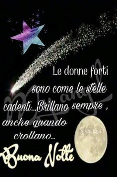 Good Night Greetings, Good Night Wishes, Good Morning Good Night, Day For Night, Italian Life, Encouragement, Life Quotes, Continue Reading, Google