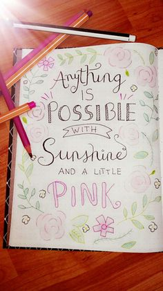 #anything #is #possible #with #sunshine #and #a #little #pink #selfmade #yaas #loveit