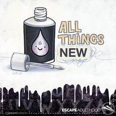 All Things New by Jason Kotecki. Grace Art, All Things New, Year 2016, Weird World, Mistakes, Illustrations, Projects, Painting, Log Projects