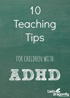 Understanding ADHD and 10 Teaching Tips. Repinned by SOS Inc. Resources pinterest.com/sostherapy/.