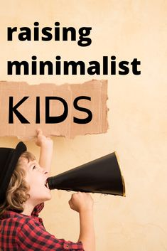 Follow these practical tips to help raise your minimalist kids. Practice minimalism in all areas. Teach them to love people and not things. Reward them with affirmation instead of toys and be easy on them when they have a hard time letting go.