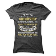 BEING AN ARCHIVIST T-Shirts, Hoodies. GET IT ==►…