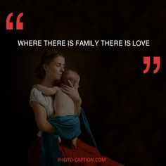 ''Where there is family there is love.'' Check out the link in the bio for more family captions #Family #love #fun #friends #happy #kids #life #sister #baby #parenting #children #brother #me #moms #dads #mums #MommyMonday #motherhood #momlife #quote #quotes #quotegram #quoteoftheday #caption #captions #photocaption #FF #instafollow #l4l #tagforlikes #followback