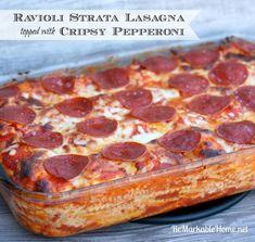 ReMarkable Home: Easy Ravioli Strata Lasagna topped with Crispy Pepperoni {Recipe} Gourmet Recipes, Cooking Recipes, Pizza Recipes, Lasagna Recipes, Meal Recipes, Cooking Tools, Crockpot Recipes, Yummy Recipes, Recipies