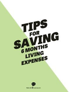 Tips for Saving 6 Months Living Expenses