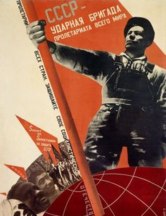 """""""USSR is the shock brigade of the international proletariat."""" by G. Klutsis, poster, 1931"""