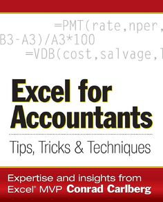 """Read """"Excel for Accountants: Tips, Tricks & Techniques"""" by Conrad Carlberg available from Rakuten Kobo. Accounting professionals learn how to get the information they need fast with this guide to Excel features that manipula. Accounting Basics, Accounting Student, Bookkeeping And Accounting, Bookkeeping Business, Accounting And Finance, Accounting Principles, Accounting Cycle, Learn Accounting, Accounting Education"""