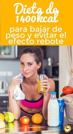 #Dieta de #1400kcal para #bajardepeso y evitar el efecto rebote #adelgazar #dietas #consjeos #tips #nutricón #perderpeso #kcal