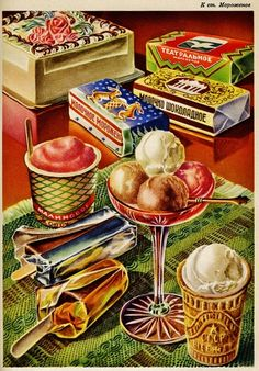 Venison Jello, 'Mystery Ingredients,' and Other Triumphs of Soviet Cuisine Old Posters, Vintage Posters, Retro Recipes, Vintage Recipes, Vintage Advertisements, Vintage Ads, Vintage Food, Illustration Dessert, Vintage Ice Cream