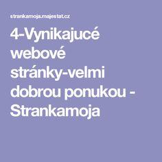 4-Vynikajucé webové stránky-velmi dobrou ponukou - Strankamoja