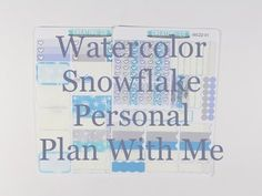 Personal Plan With Me - Watercolor Snowflake