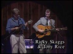"""Tony Rice & Ricky Skaggs: """"The Soul of Man Never Dies"""" This is a link to other gospel and bluegrass videos."""