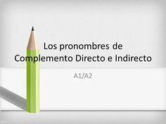 Complemento Directo_Complemento Indirecto