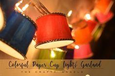 Diwali Craft : Colorful Paper Cup Diwali Lights garland - The Crafty Angels Diya Decoration Ideas, Diwali Decorations, Festival Decorations, Home Decoration, Diwali Lantern, Diwali Lights, Diwali Diy, Diwali Craft, Diwali Activities