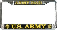 Army Dad U.S. Army License Plate Frame