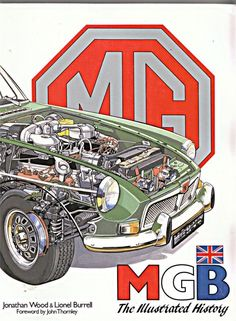 MG MGB THE ILLUSTRATED HISTORY JONATHAN WOOD MGC ROADSTER MGB GT V8