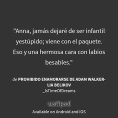 Prohibido Enamorarse de Adam Walker.