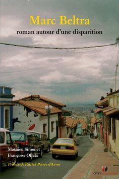*Marc Beltra, roman autour d'une disparition, Françoise Olivès et Mathieu Simonet. Cliquez sur l'image pour écouter l'émission.