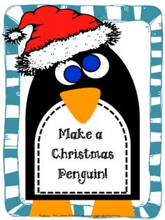 Make a Christmas Penguin, or take off the hat to have a pretty cute penguin craftivity! Winter Activities, Christmas Activities, Christmas Themes, Christmas Holidays, Christmas Crafts, Christmas Printables, Xmas, Kindergarten Rocks, Kindergarten Activities