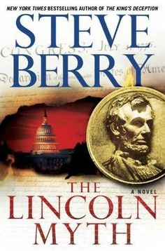 The Lincoln Myth (Cotton Malone, book 9) by Steve Berry