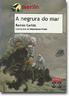 """""""A negrura do mar"""" de Ramón Caride."""