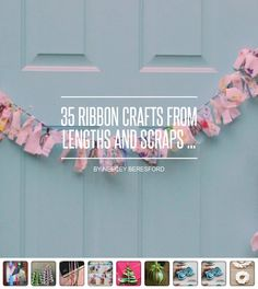 35 #Ribbon Crafts from Lengths and Scraps ... - DIY