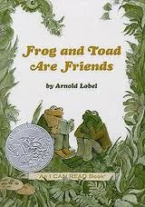 This is one of my family's favorite kids books to read. Frog and Toad are OUR friends!