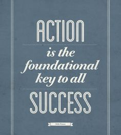 Motivational Poster, Pablo Picasso Quote Poster, Action Is The Foundational Key To All Success, Quote Prints, Typography Wall Art Motivacional Quotes, Best Motivational Quotes, Best Inspirational Quotes, Famous Quotes, Great Quotes, Positive Quotes, Quotes To Live By, Life Quotes, Motivational Speakers