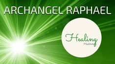 ARCHANGEL RAPHAEL Guided Meditation | ANGEL HEALING Meditation Guided | ...