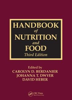 Handbook of Nutrition and Food, Third Edition - http://www.healthbooksshop.com/handbook-of-nutrition-and-food-third-edition/