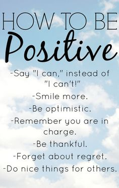 How To Be Positive & Positive Thinking Exercises
