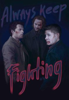 'Team Free Will. Always Keep Fighting' Poster by Armellin Supernatural Poster, Supernatural Merchandise, Supernatural Drawings, Supernatural Bloopers, Supernatural Tattoo, Supernatural Fan Art, Supernatural Wallpaper, Supernatural Background, Supernatural Imagines