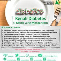 Kenali #sehat #sakit #diabetes #penyakit #dokter #rs #rsmeilia #cibubur #depok #cileungsi #bekasi #bogor #jakarta Health, Tips, Health Care, Salud, Counseling