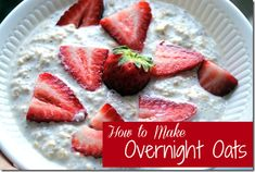 1/4 cup oatmeal (old fashioned oats) 1/4 cup unsweetened vanilla almond milk or water  vanilla extract 1/2 tsp cinnamon berries, spices