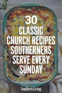 30 Classic Church Recipes Southerners Serve Every Sunday From the classic cold salads to the warm creamy casseroles these church food recipes are definitely worth praisi. Old Recipes, Vintage Recipes, Sunday Dinner Recipes, Retro Recipes, Ideas For Dinner Tonight, Sunday Lunch Ideas, Mr Food Recipes, Easy Potluck Recipes, Diner Recipes