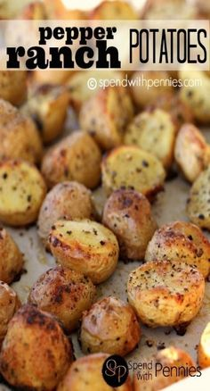Pepper Ranch Roasted Potatoes - So easy and delicious!