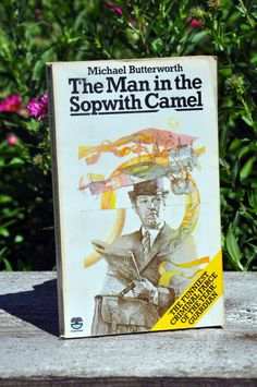 The Man in the Sopwith Camel by Michael Butterworth, criminal farce novel, Mad Major Kitteridge, Fontana 1977 Butterworth, The Man, Science Fiction, Camel, Mad, Novels, This Book, Products, Sci Fi