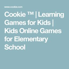 Cookie ™ | Learning Games for Kids | Kids Online Games for Elementary School