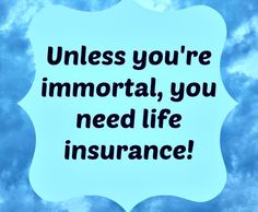 Life Insurance is important.