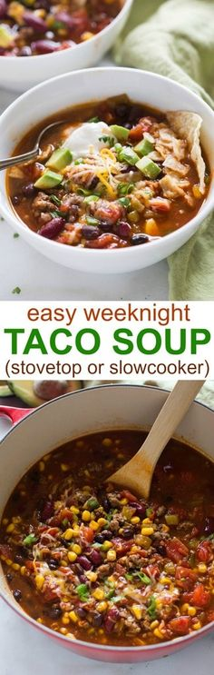 Easy taco soup recipe you can make in the slow cooker or on the stovetop. Perfect for a fast weeknight meal. | tastesbetterfromscratch.com