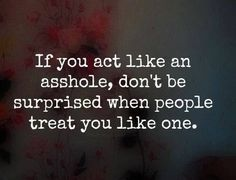 Don't be an asshole.