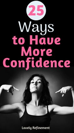 25 Ways to Have More Confidence quickly. Learn how to improve your confidence self-esteem and self-worth. Use these simple ways to grow your confidence and flourish in every part of your life. babies flight hotel restaurant destinations ideas tips Building Self Confidence, Self Confidence Tips, Confidence Boost, Confidence Coaching, Qigong, Ayurveda, Muscles In Your Body, Understanding Anxiety, Yoga Posen