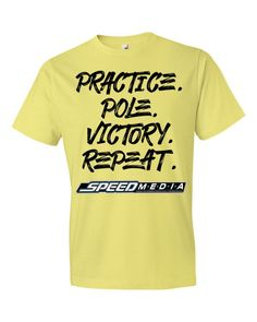 Practice. Pole. Victory. Repeat. Short sleeve t-shirt