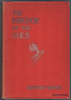 The Kingdom of The Gods. Geoffrey Hodson