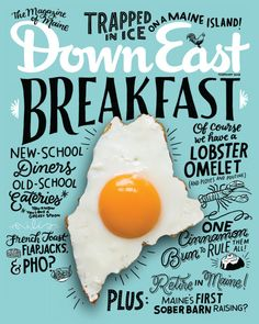 The February issue of Down East is now available. See Maine's Best Breakfasts. Plus, a sober barn raising, stranded on an island for 34 days, retiring in Maine, and more! >> http://downeast.com/february-2016/