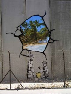 Window of opportunity for those walled in. See Banksy talk about Palestinian wall and wall art here: http://www.briansewell.com/artist/b-artist/banksy/banksy-palestinian-tag.html
