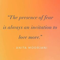 Fear Quotes, Qoutes, Anita Moorjani, Soul Shine, Positive Attitude, Need To Know, Wise Words, Mystic, Affirmations