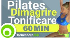 Pilates: Allenamento Completo di 60 Minuti per Dimagrire e Tonificare. L...